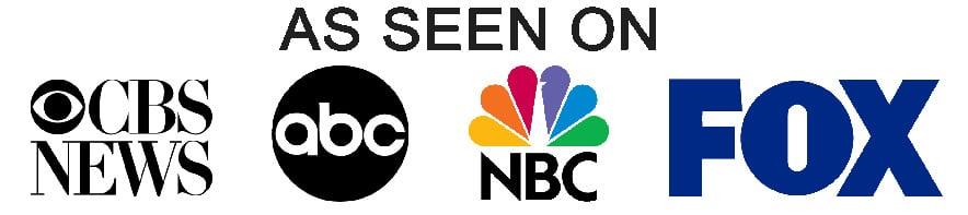 As Seen on Fox, CBS News, ABC, NBC